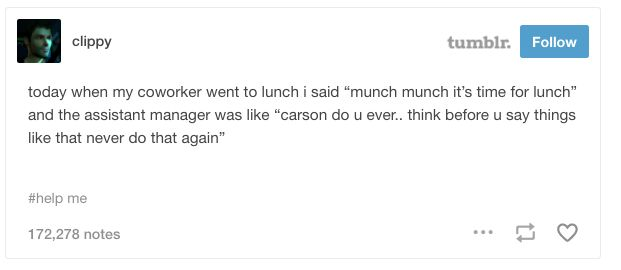 This happy luncher: | 19 Posts That Prove Tumblr Is 50% Hilarious, 50% Ridiculous