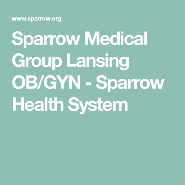 Sparrow Medical Group Lansing OB/GYN  - Sparrow Health System