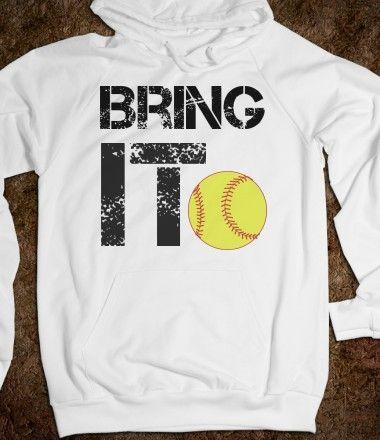 Bring it Softball Hoodie Sweatshirt