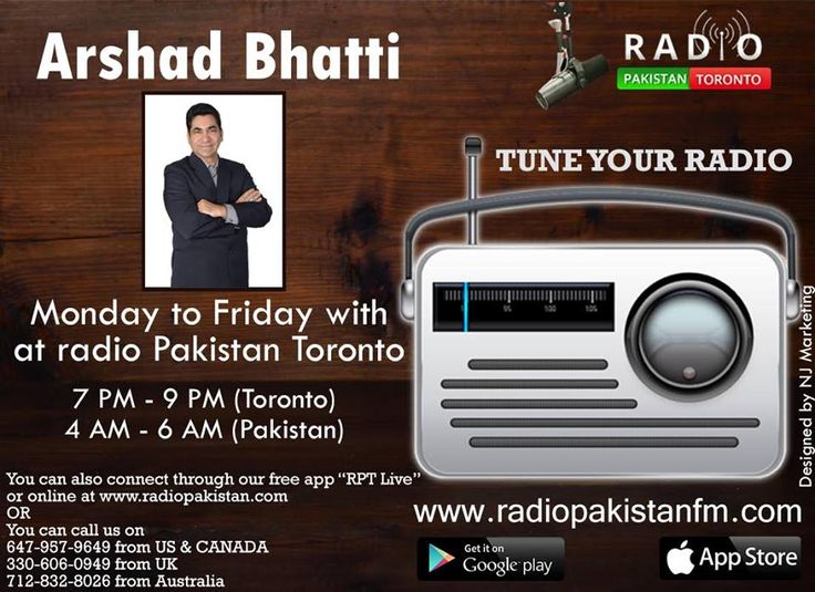 "Now Make Your Time Joyfull With Your Favourate RJ Arshad Bhatti Only On Radio Pakistan Toronto   Log on to http://www.radiopakistan.fm/ and Enjoy Quality Entertainment 24/7. *** Listen on your Smartphone by Downloading our app: Android Device @ https://goo.gl/tq1VDm iPhone @ http://goo.gl/TQlv2G Tunein - ""Radio Pakistan Toronto"" or Simply Search ""Radio Pakistan Toronto"" in the app store! *** **** Listen by Calling *** TORONTO: (647) 957 9649 USA: (712) 832-8026 U.K: (330) 606-0949 Au"