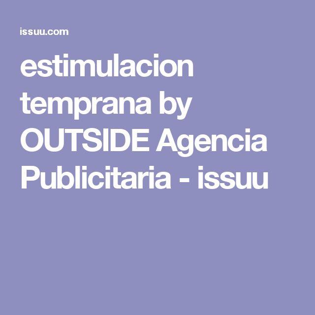 estimulacion temprana by OUTSIDE Agencia Publicitaria - issuu