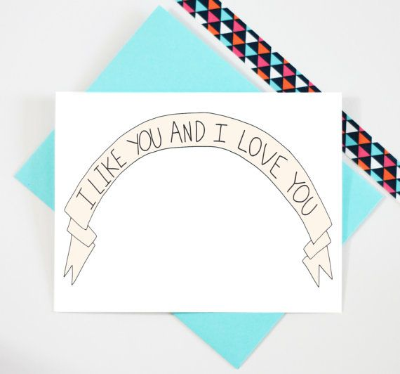 Romantic Anniversary Card - Banner - Ribbon - I Like You And I Love You - Greeting Card - I Love You - Anniversary - For Boyfriend - For Her  DESIGN:  I Like You and I Love You Ribbon Greeting Card  SENTIMENT: Blank (We are happy to add your own personalized message on the inside of your card. Please leave us a note at check out with what youd like us to type)  MATERIAL & PACKAGING:  -80 lb. acid-free, 100% recycled felt/cotton card stock (natural white) -card measures 4.25 inches by 5.5…