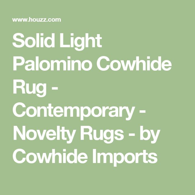 Solid Light Palomino Cowhide Rug - Contemporary - Novelty Rugs - by Cowhide Imports
