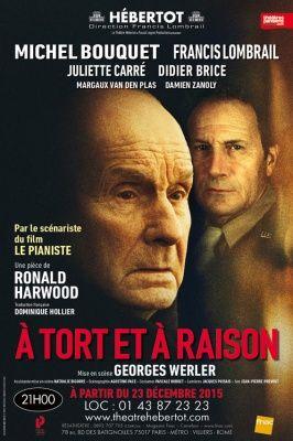 À tort et à raison, Michel Bouquet au Théâtre Hébertot