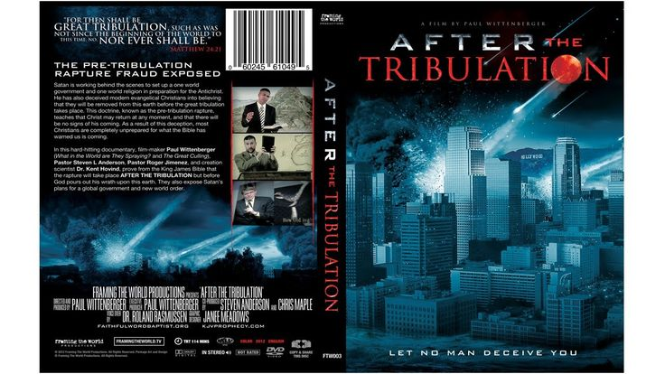 """Excellent movie - if you are at all curious about end times prophecy and the rapture - PLEASE watch this!!!    """"After the Tribulation"""" Official Movie"""