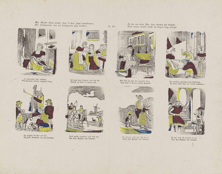 Lutkie & Cranenburg | Wat Moeder Gans vertelt, doet u deez' plaat aanschouwen, / Hoe Asschepoester met een koningszoon ging trouwen. / En hoe een looze kat, door streken fijn bedacht, / Haar armen meester heeft tot hogen rang gebragt, Lutkie & Cranenburg, Anonymous, 1848 - 1881 | Blad met 8 voorstellingen uit de sprookjes van Assepoester en de gelaarsde kat. Onder elke afbeelding een tweeregelig vers. Genummerd midden boven: No. 63.