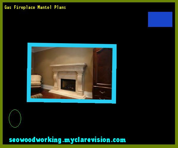 Gas Fireplace Mantel Plans 221645 - Woodworking Plans and Projects!
