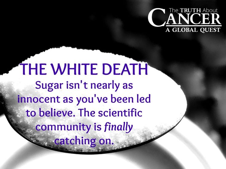 """There's too much sugar in the diet and guess what cancer's favorite food happens to be? You guessed it! Click through to read more about why sugar is called """"The White Death"""" and the sugar cancer connection! Article by Ty Bollinger. Please re-pin to support us on our mission to educate, expose, and eradicate cancer! Together we'll empower the world with life-saving knowledge! // The Truth About Cancer <3"""