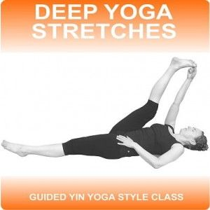 Deep Yoga Stretches will deeply stretch your body to release deep set muscular tension, speed up your recovery time and support and enhance any existing fitness routine or sport.