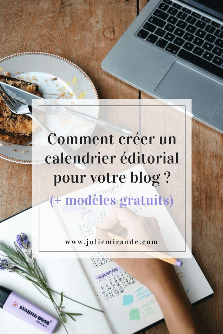 Comment créer un calendrier de contenu (ou planning éditorial) pour votre blog et les réseaux sociaux ? + Modèles gratuits de calendrier éditorial à télécharger [par @juliemirande]