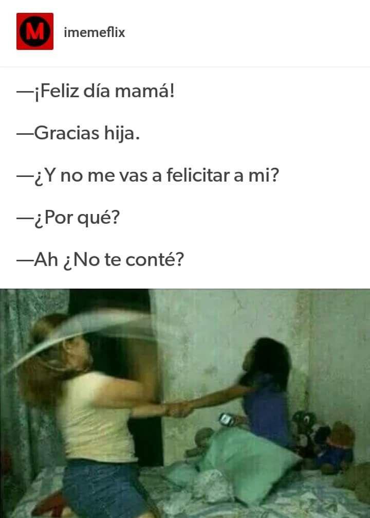 Feliz Dia De Las Madres Humor Gracioso Memes Divertidos Meme