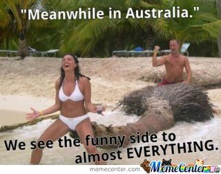 Australia Memes. Best Collection of Funny Australia Pictures