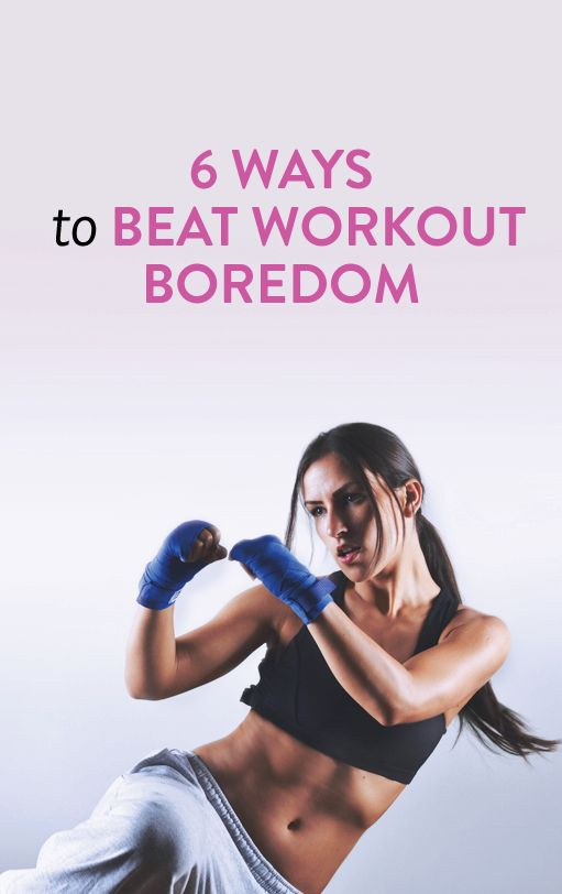 6 Ways to Beat Workout Boredom