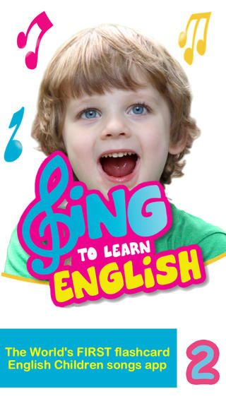 Sing to Learn English : The world's first flashcard-inspired English children songs app collection which helps your child to learn more than 1,000 words using more than 50 songs! #ded318