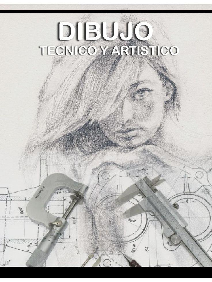Dibujo Técnico y Artístico  Libro sobre el dibujo técnico y el dibujo artístico