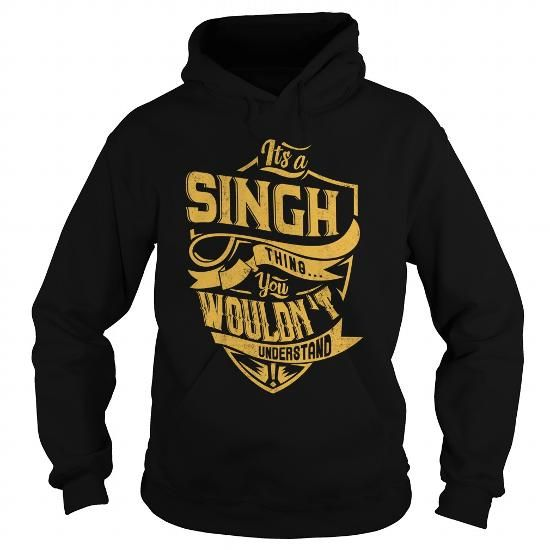 ITS a SINGH THING YOU WOULDNT UNDERSTAND BEST90