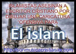 """Islamistas asesinan a escritor cristiano por dibujar una caricatura """"ofensiva para el islam"""". – Noticias Cristianas"""
