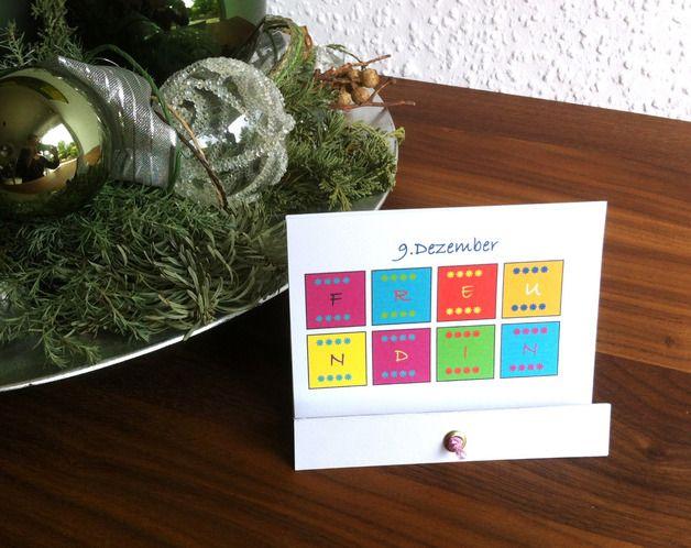 """""""Adventskalender für Freundinnen"""" Herzerwärmer für die Freundin in der Adventszeit! """"Eine Freundin ist ein Mensch, vor dem man laut denken kann."""" Liebevoll gestalteter Kalender für die..."""