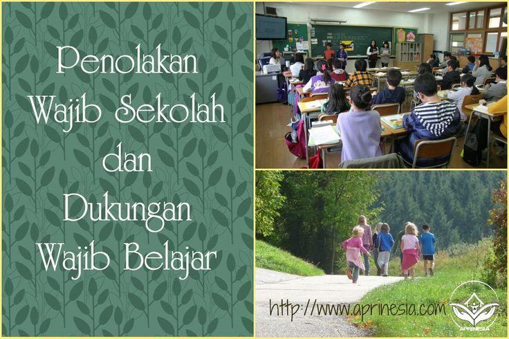 Penolakan Wajib Sekolah dan Dukungan Wajib Belajar merupakan pernyataan para praktisi pendidikan berbasis keluarga