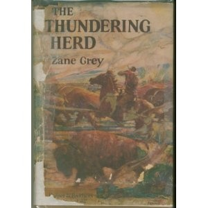 The Thundering Herd By Zane Grey