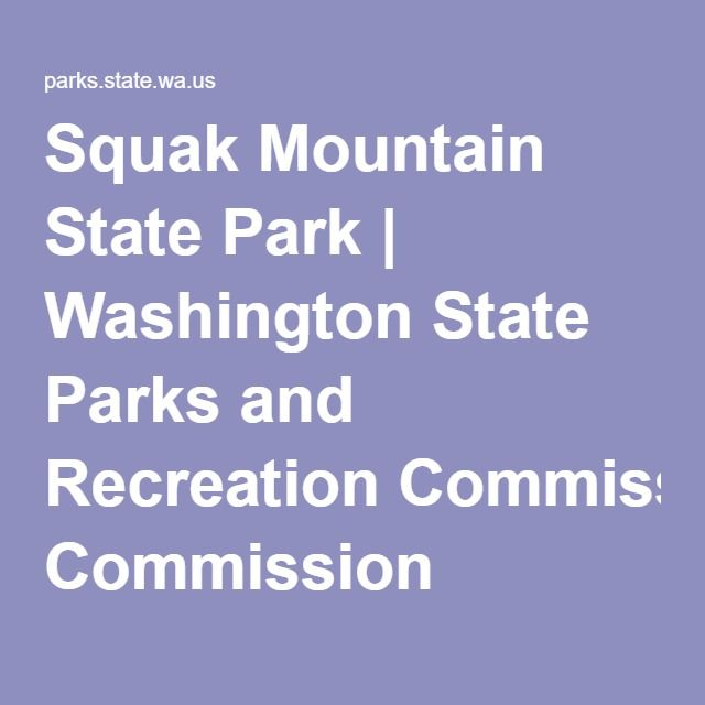 Squak Mountain State Park | Washington State Parks and Recreation Commission