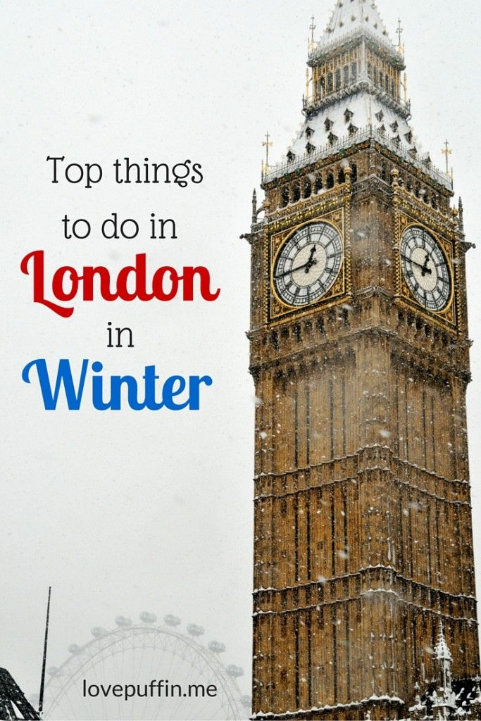 Top things to do in London in Winter