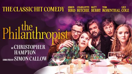 Buy direct from the official box office for the best choice of seats. The Philanthropist tickets from £19.50. See Matt Berry, Simon Bird, Lily Cole, Charlotte Ritchie and Tom Rosenthal at Trafalgar Studios.