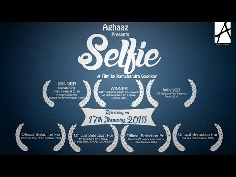 SELFIE (Award Winning Short Film) - YouTube