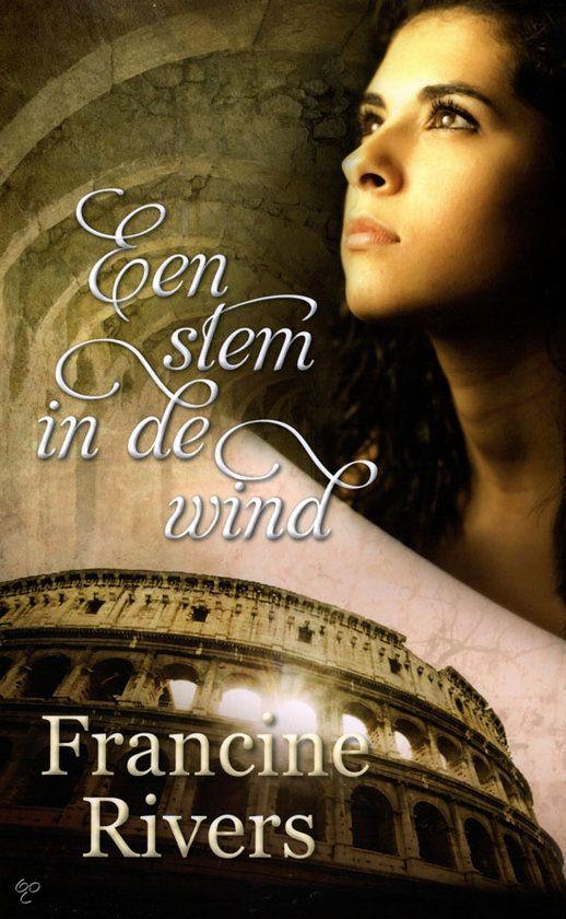 Een stem in de wind, Francine Rivers trilogie. Wat een prachtige boeken, lesje in 1 ruk uit!