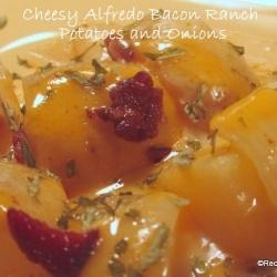 Cheesy Alfredo Bacon Ranch Potatoes