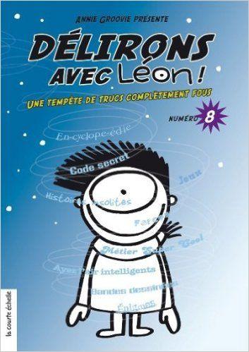 DÉLIRONS AVEC LÉON NO.08: Amazon.com: ANNIE GROOVIE: Books