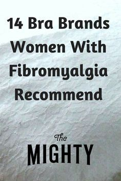 14 Comfortable Bras If You Have Fibromyalgia   The Mighty