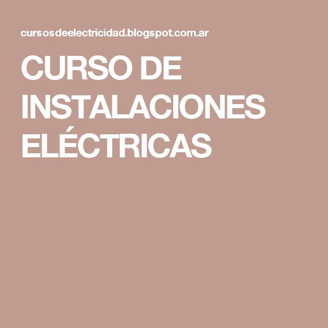 CURSO DE INSTALACIONES ELÉCTRICAS