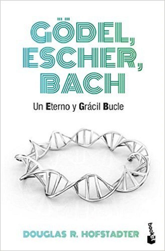 Gödel, Escher, Bach : un eterno y grácil bucle / Douglas R. Hofstadter ; traducción de Mario Arnaldo Usabiaga Bandizzi y Alejandro López Rousseau