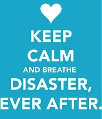 """Keep Calm And Breathe Disaster Ever After"" A Line From My Favourite Marianas Trench Song!"