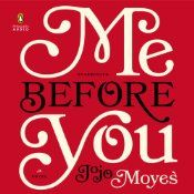 One of the best books I've read this year. Here's my no spoiler review: Week 48: Me Before You