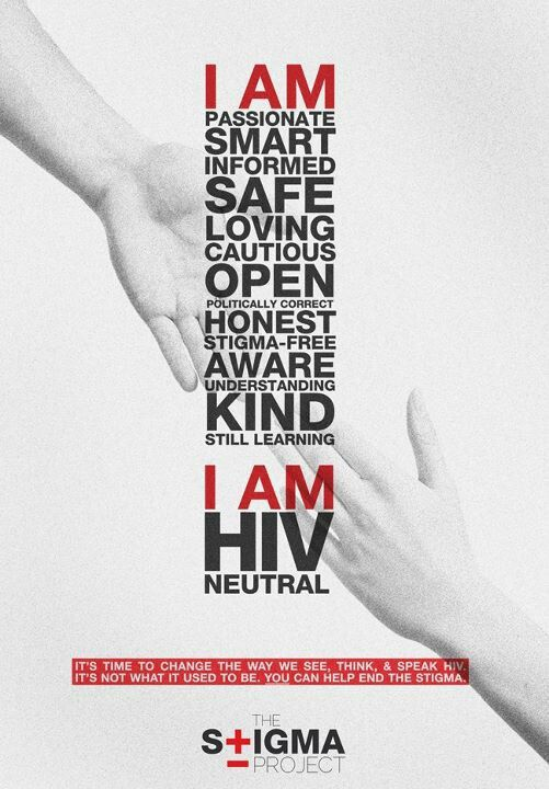 I am HIV neutral- an important message to reduce the stigma of HIV