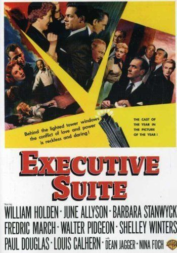8/06/14  3:14a  MGM  ''Executive Suite''  William Holden   June Allyson Barbara Stanwyck  Walter Pidgeon Fredric March  Shelley Winters Paul Douglas Louis Calhern   Dean Jagger Nina Foch Released:  9/9/1954