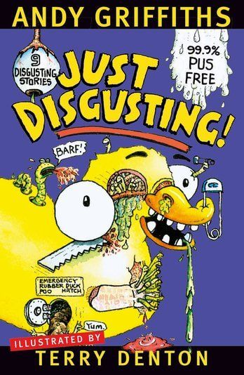 Just Disgusting! by Terry Denton and Andy Griffiths