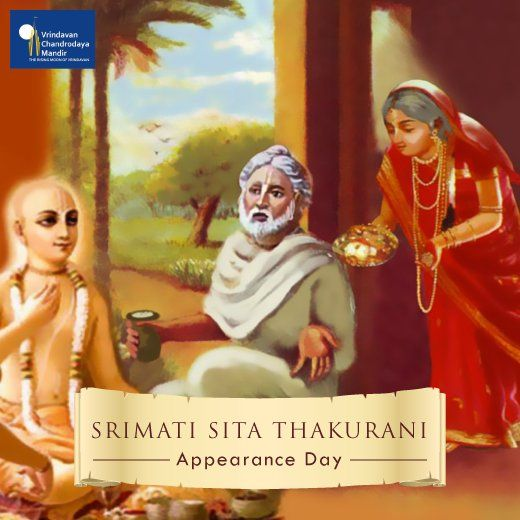 Srimati Sita Thakurani is to be worshiped as the mother of the universe. Today is her auspicious appearance day.