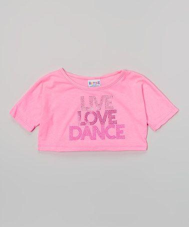 Love this Pink 'Live Love Dance' Crop Top - Girls on #zulily! #zulilyfinds
