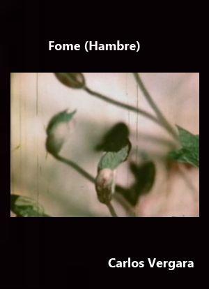 Fome (Hambre) (1972) Brasil. Dir.: Carlos Vergara. Curtametraxe - DVD CINE 1910- I