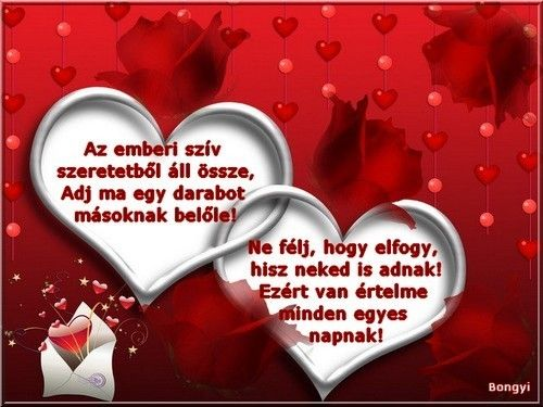 kicsit több...,Nincs Cím,Az emberi szív,A szeretet nem elég,A szeretet olykor,Szeretet, - banya2 Blogja - (évszakok) nyár,(évszakok) ősz,(évszakok) tavasz,(évszakok) tél,-a hét napjai(1.hétfő),-a hét napjai(2.kedd),-a hét napjai(3.szerda),-a hét napjai(4.csütörtök),-a hét napjai(5.péntek),-a hét napjai(6.szombat),-a hét napjai(7.vasárnap),-hétvége,-jó estét, jó éjt,-jó reggelt,-kellemes délutánt,-szép hetet,-szép napot,a mosoly,Advent,Advent,Anyák napja,az élet igazságai,baba…