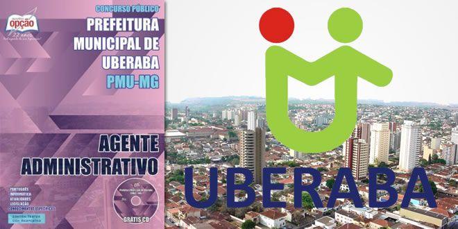 Promoção -  Apostila Concurso Prefeitura Uberaba Agente Administrativo  #concursos