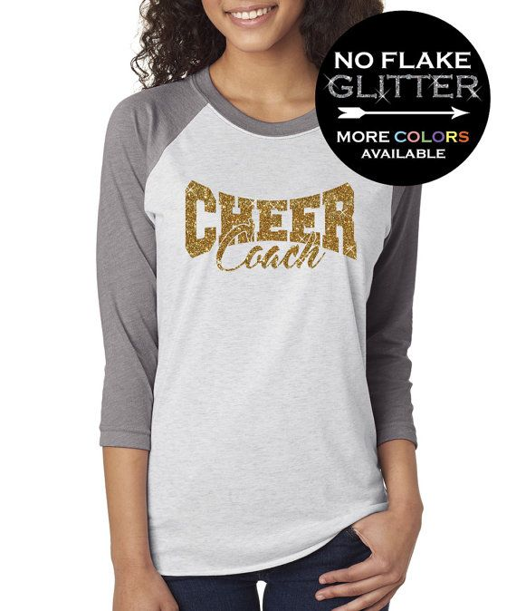 Hey, I found this really awesome Etsy listing at https://www.etsy.com/listing/466647648/cheer-coach-shirt-34-length-baseball-tee