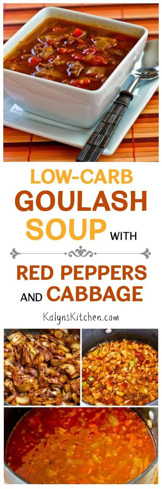 Low-Carb Goulash Soup with Red Peppers and Cabbage has all the flavors of Hungarian Gulyas, without the higher-carb veggies and this soup is delicious! It's also gluten-free, South Beach Diet friendly, and can be Paleo if you omit the optional sour cream garnish. [found on KalynsKitchen.com]