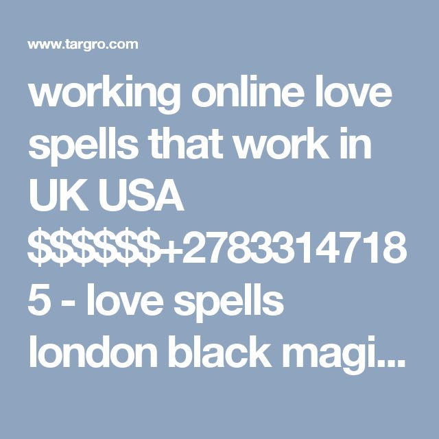 working online love spells that work in UK  USA $$$$$$+27833147185 - love spells london black magic psychic  Creative