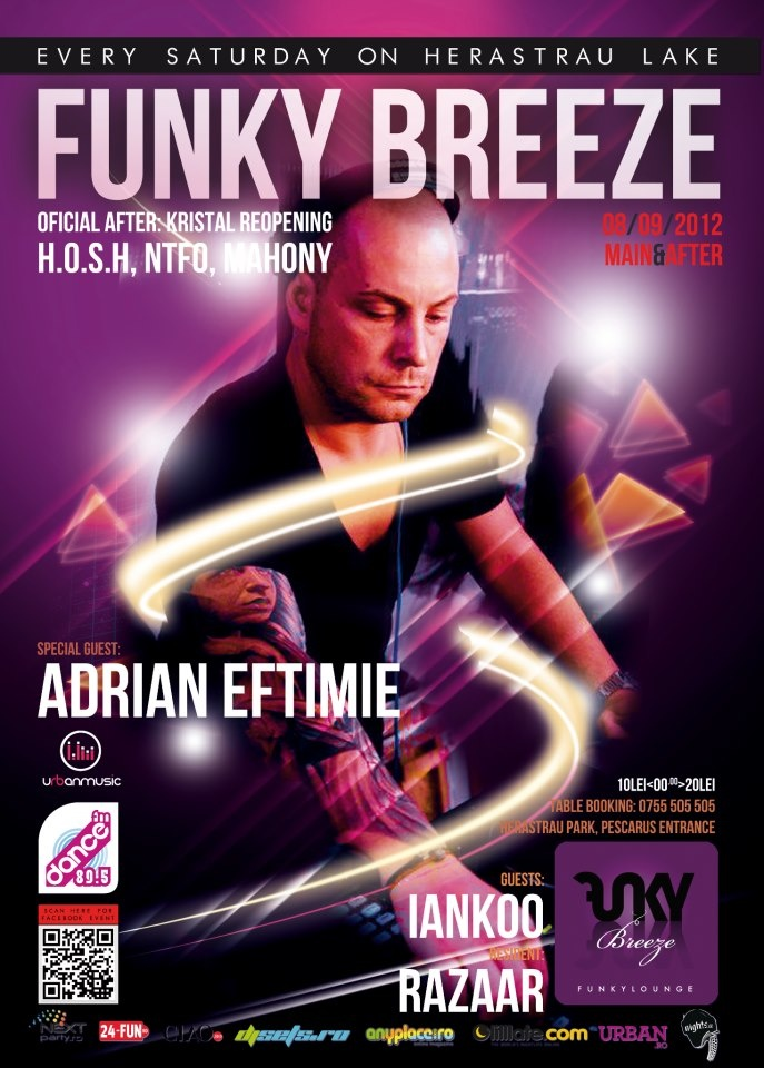 Sat 08/09 + Sun Morning @ Funky Breeze Herastrau - Adrian Eftimie, Iankoo, Razaar