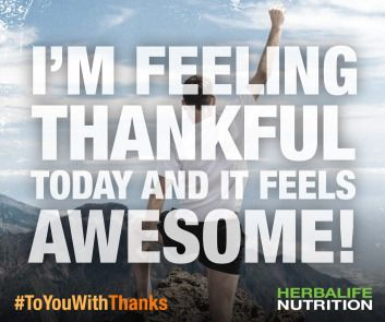 I'm Thankful and it feels great! How about You? SABRINA INDEPENDENT HERBALIFE DISTRIBUTOR SINCE 1994 Personal Wellness, (Sports-) Nutrition, Weight Management,  Success- and Selfness coach. Helping you enjoy a healthy, active, successful life! Empowering You To Change Call +12143290702 https://www.goherbalife.com/goherb