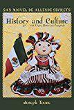 San Miguel de Allende Secrets: History and Culture with Virgins Barbies and Transgender Saints